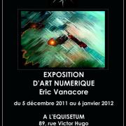 2011, Exposition d'Art Numérique à L'Équisetum, Ivry-sur-Seine.