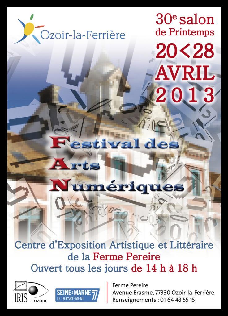 2013, Exposition 1er Festival des Arts Numériques, Ozoir-la-Ferrière.