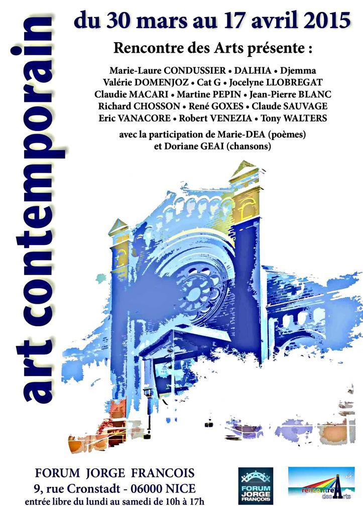 2015, Expositon Recontre des Arts, Forum Jorge François, Nice.